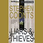 Liars & Thieves (       UNABRIDGED) by Stephen Coonts Narrated by Guerin Barry