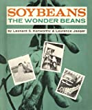 Soybeans: The wonder beans