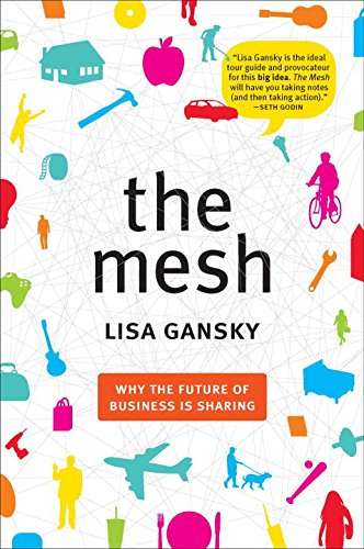 the-mesh-why-the-future-of-business-is-sharing
