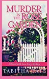 Murder in the Rose Garden: A Scent with Love Cozy Mystery (Scent with Love Cozy Mysteries)