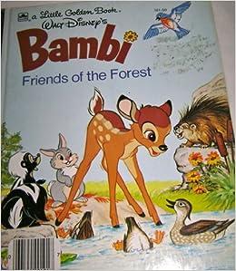 Walt Disney's Bambi: Friends of the Forest (A Little Golden Book