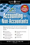 img - for Accounting for Non-Accountants: The Fast and Easy Way to Learn the Basics (Quick Start Your Business) by Wayne A. Label (2010-01-01) book / textbook / text book