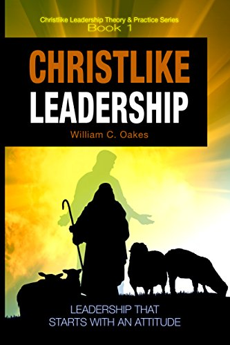 Christlike Leadership by William C. Oakes ebook deal