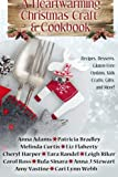 img - for A Heartwarming Christmas Craft & Cookbook book / textbook / text book