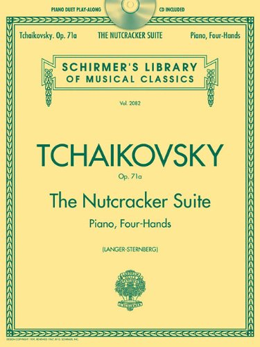 The Nutcracker Suite, Op. 71a: Piano Duet Play-along Schirmer's Library of Musical Classics Volume 2082