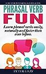 Phrasal Verb Fun: Learn phrasal verbs...