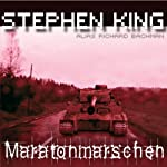Maratonmarschen [The Long Walk] | Stephen King