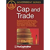 Cap and Trade: The Kyoto Protocol, Greenhouse Gas (GHG) Emissions, Carbon Tax, Emission Allowances, Acid Rain...