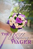 The Wedding Wager (Colorado Billionaires Book 1)