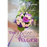 The Wedding Wager (Colorado Billionaires Book 1) ~ Regina Duke