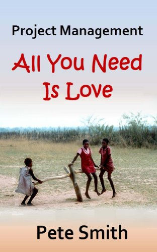 Pete Smith - Project Management: All You Need Is Love