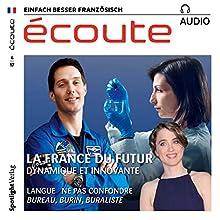 Französisch lernen Audio - Das Frankreich von morgen Hörbuch von  div. Gesprochen von:  div.