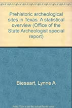 Prehistoric archeological sites in Texas: A…