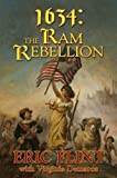 img - for 1634: The Ram Rebellion (The Ring of Fire) by Flint, Eric, DeMarce, Virginia (November 27, 2007) Mass Market Paperback book / textbook / text book