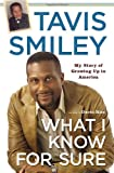 What I Know for Sure: My Story of Growing Up in America [Hardcover] [Oct 10, ...