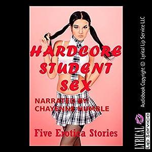 Hardcore Student Sex Encounters Audiobook