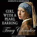 Girl with a Pearl Earring (       UNABRIDGED) by Tracy Chevalier Narrated by Hattie Morahan