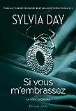 echange, troc Sylvia Day - Georgian, Tome 3 : Si vous m'embrassez