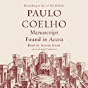 Manuscript Found in Accra (       UNABRIDGED) by Paulo Coelho, Margaret Jull Costa (translator) Narrated by Jeremy Irons