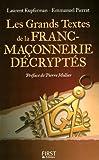 echange, troc Emmanuel Pierrat, Laurent Kupferman, Pierre Mollier (préfacier) - Les grands textes de la franc-maçonnerie décryptés
