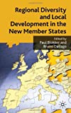 img - for Regional Diversity and Local Development in the New Member States book / textbook / text book