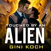 Touched by an Alien: Alien Novels Series, Book 1 | [Gini Koch]
