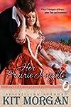 Her Prairie Knight (Prairie Brides Bo...