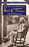 The Wit and Wisdom of Mark Twain (Dover Thrift Editions)
