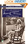The Wit and Wisdom of Mark Twain (Dov...