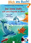 Der kleine Delfin und seine Freunde i...