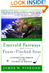 Emerald Fairways and Foam-Flecked Sea...