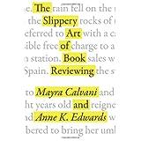 The Slippery Art of Book Reviewing ~ Mayra Calvani
