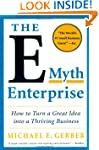 The E-Myth Enterprise: How to Turn a...