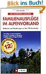 Die sch�nsten Familienausfl�ge im Alp...