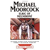Elric Of Melnibone (The Tale of the Eternal Champion)by Michael Moorcock