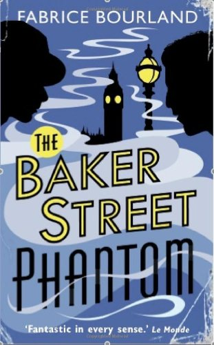 The Baker Street Phantom (Singleton & Trelawney Case)