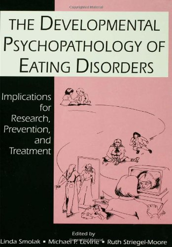 The Developmental Psychopathology Of Eating Disorders: Implications For Research, Prevention, And Treatment front-1040934