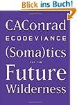 Ecodeviance: (Soma)Tics for the Futur...