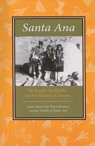 Santa Ana: The People, the Pueblo, and the History of Tamaya
