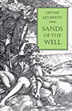 Sands of the Well (0811213617) by Levertov, Denise