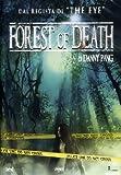 echange, troc Forest Of Death