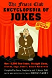 img - for The Friars Club Encyclopedia of Jokes: Revised and Updated! Over 2,000 One-Liners, Straight Lines, Stories, Gags, Roasts, Ribs, and Put-Downs book / textbook / text book