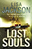 Lisa Jackson Lost Souls (New Orleans thrillers)