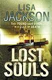 Lisa Jackson Lost Souls
