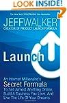 Launch: An Internet Millionaire's Sec...