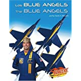 Los Blue Angels (Las Fuerzas Armadas de Ee.Uu/The U.S. Armed Forces)