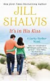 Its in His Kiss (Lucky Harbor Book 10)