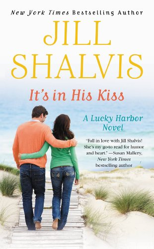 Jill Shalvis - It's in His Kiss (Lucky Harbor Series #10)