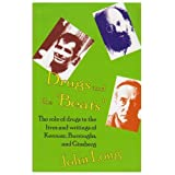 Drugs and the 'Beats': The Role of Drugs in the Lives and Writings of Kerouac, Burroughs and Ginsberg ~ John Long