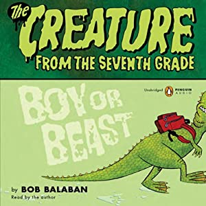 Creature From the 7th Grade: Boy or Beast | [Bob Balaban]